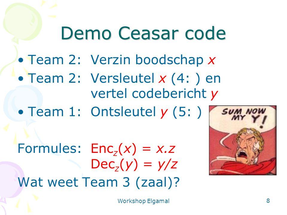 Demo Ceasar code Team 2: Verzin boodschap x