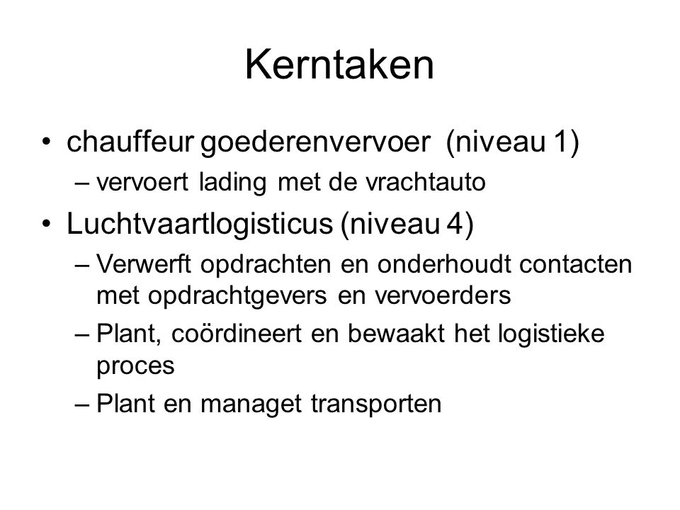 Kerntaken chauffeur goederenvervoer (niveau 1)