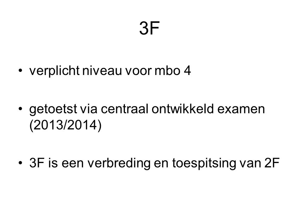 3F verplicht niveau voor mbo 4