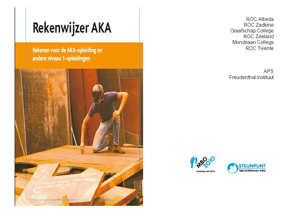 ROC Albeda ROC Zadkine Graafschap College ROC Zeeland Mondriaan College ROC Twente APS Freudenthal instituut