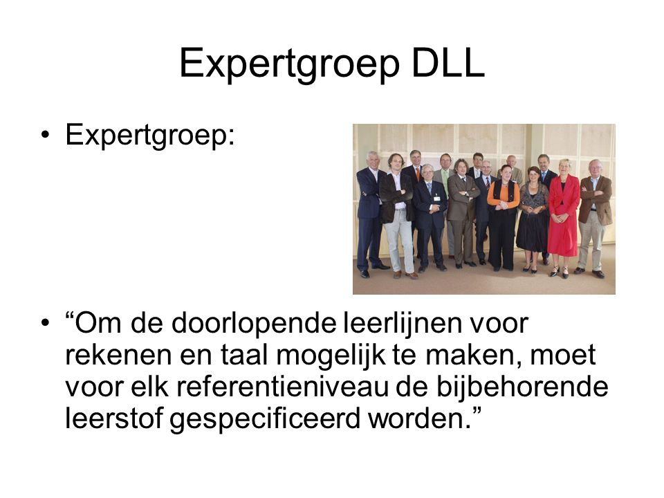 Expertgroep DLL Expertgroep: