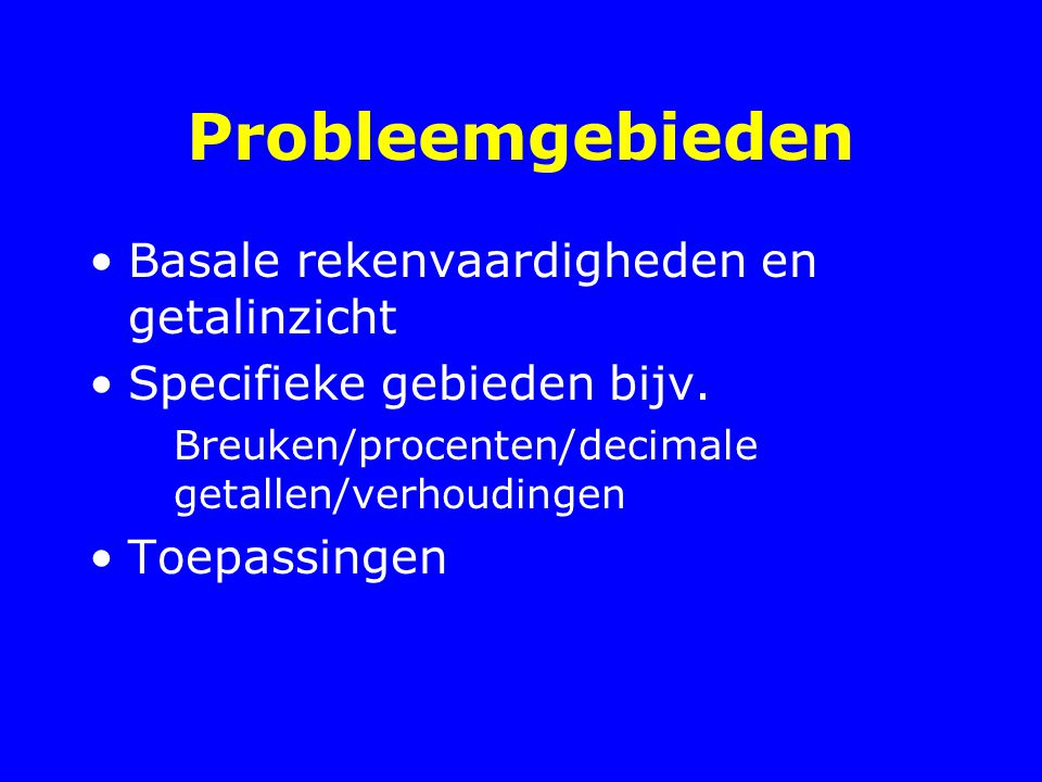 Probleemgebieden Basale rekenvaardigheden en getalinzicht