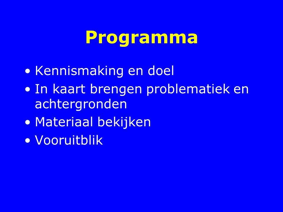 Programma Kennismaking en doel