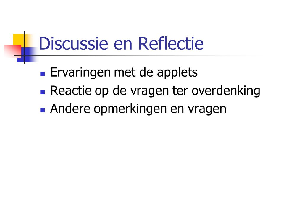 Discussie en Reflectie