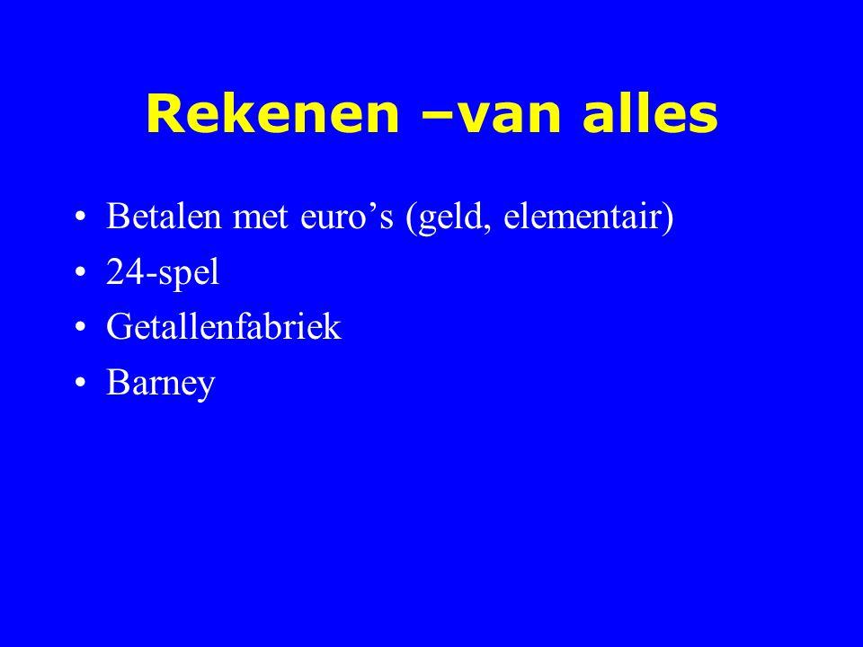Rekenen –van alles Betalen met euro's (geld, elementair) 24-spel
