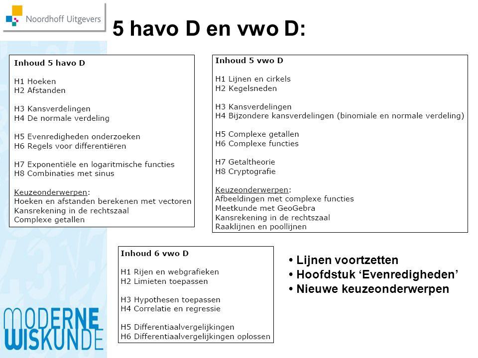 5 havo D en vwo D: • Lijnen voortzetten • Hoofdstuk 'Evenredigheden'