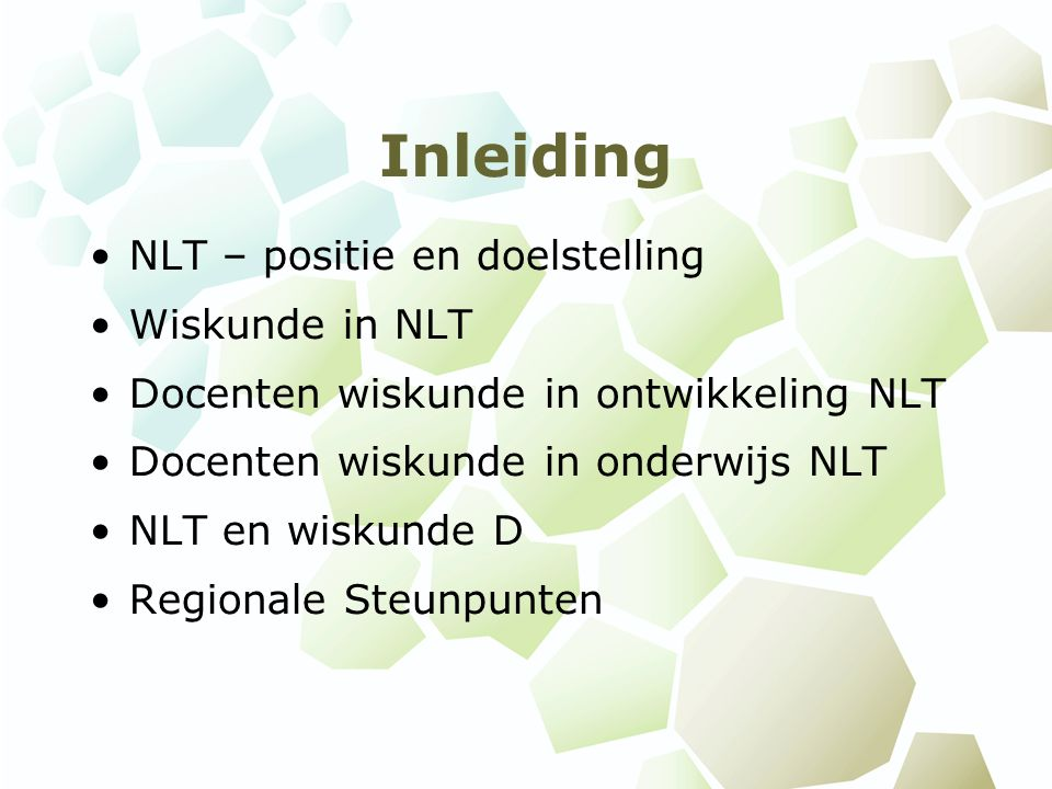 Inleiding NLT – positie en doelstelling Wiskunde in NLT