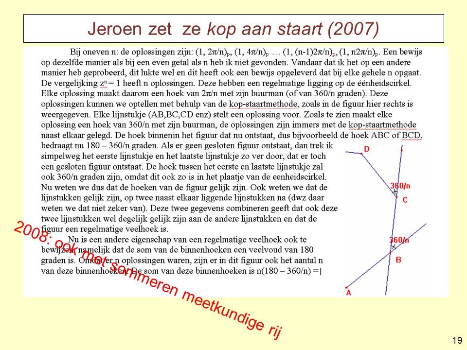 Jeroen zet ze kop aan staart (2007)
