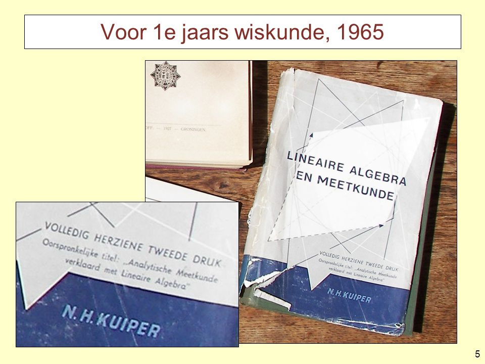 Voor 1e jaars wiskunde, 1965