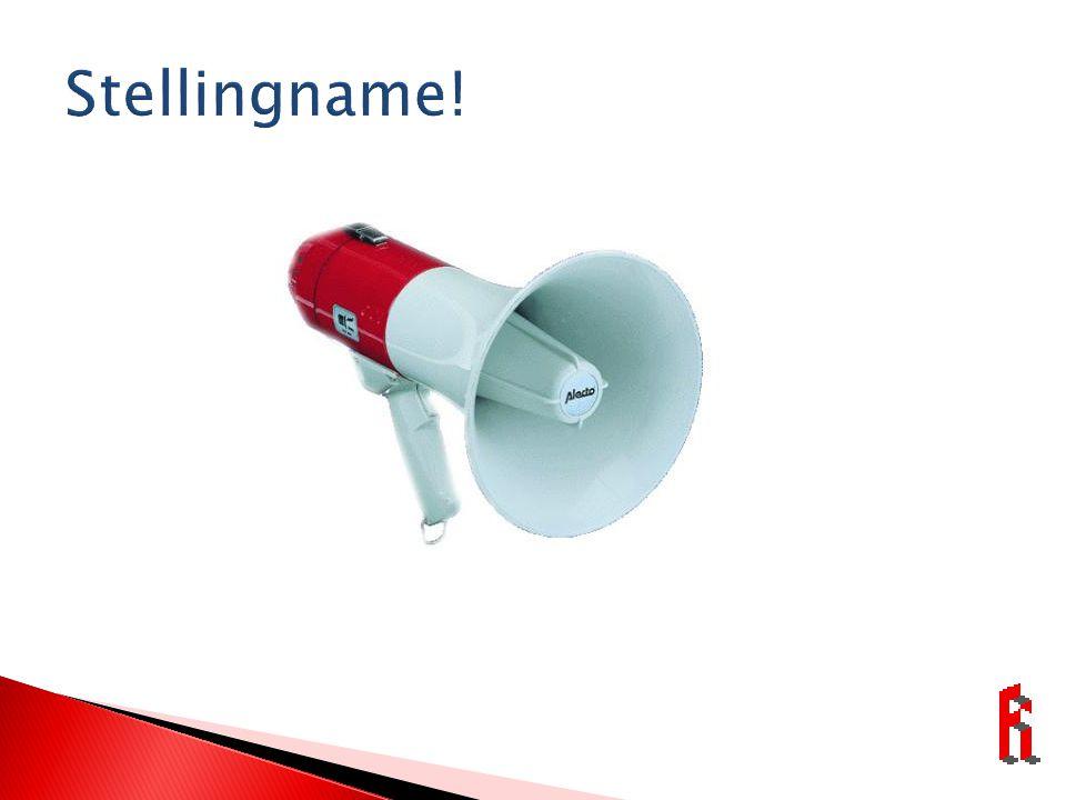 Stellingname!