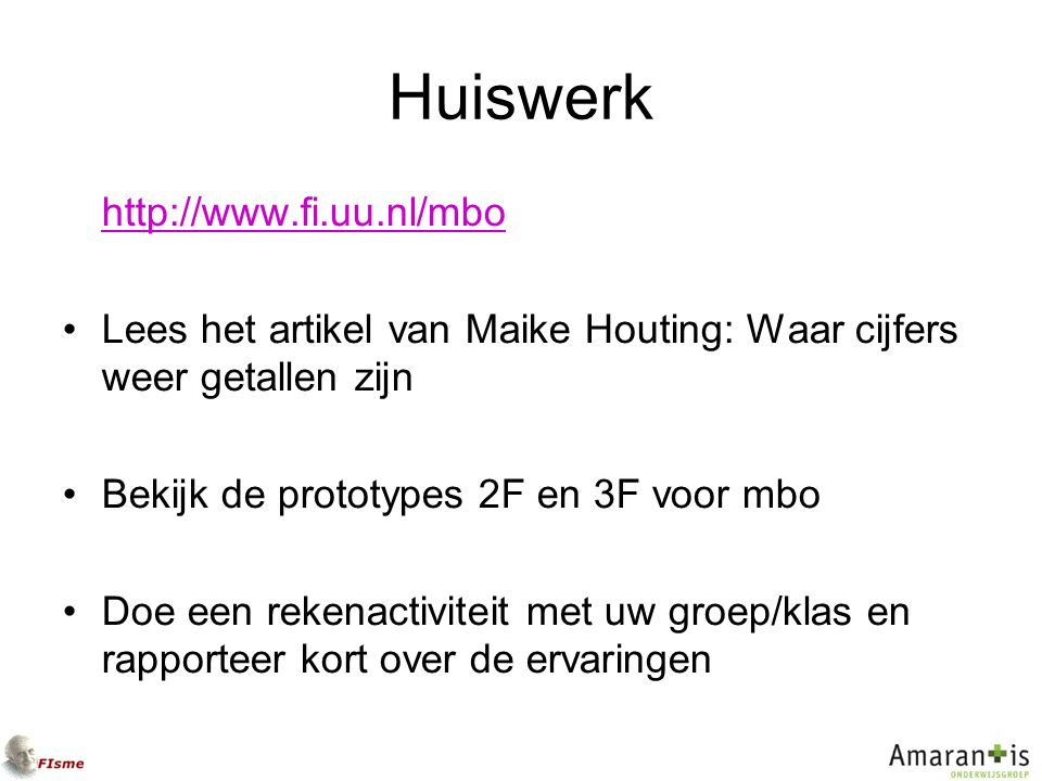 Huiswerk http://www.fi.uu.nl/mbo