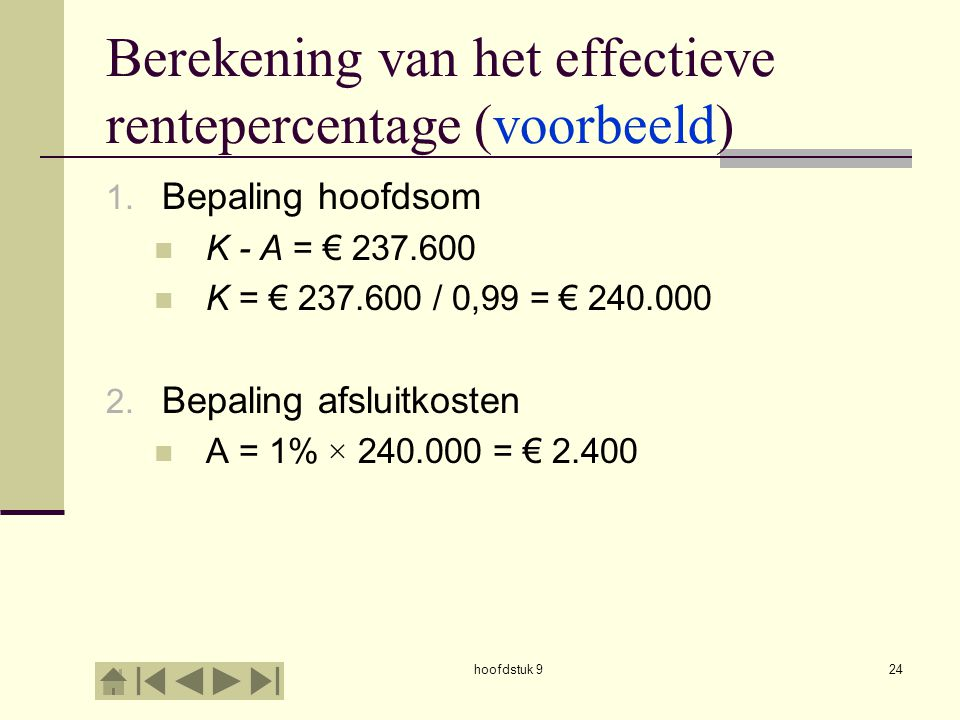 Berekening van het effectieve rentepercentage (voorbeeld)