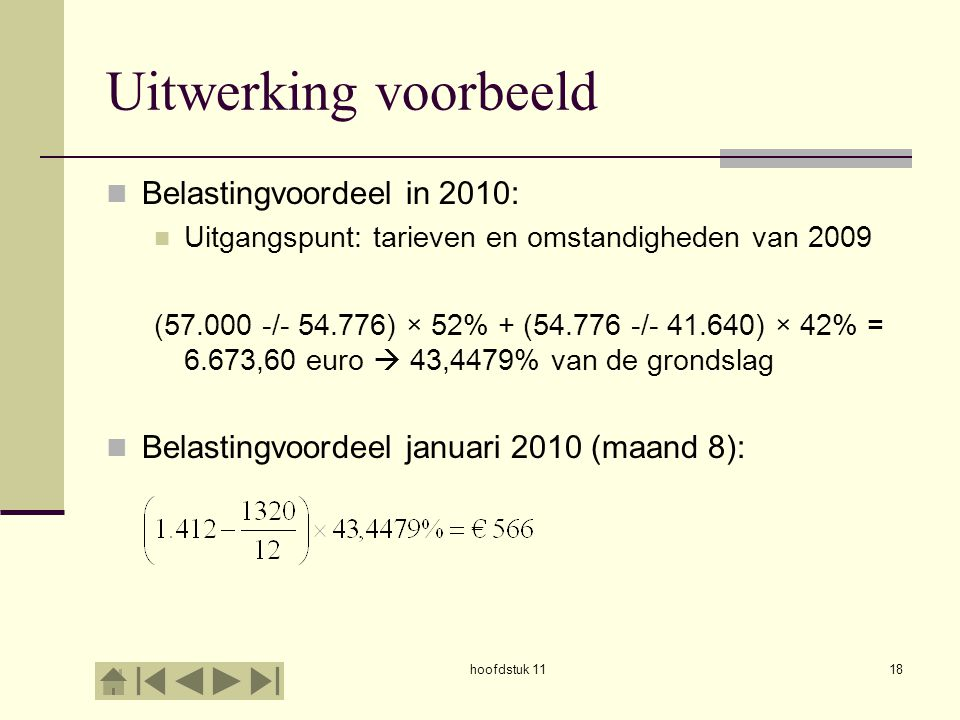 Uitwerking voorbeeld Belastingvoordeel in 2010: