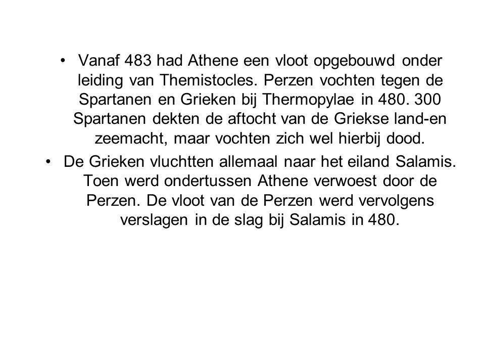 Vanaf 483 had Athene een vloot opgebouwd onder leiding van Themistocles. Perzen vochten tegen de Spartanen en Grieken bij Thermopylae in 480. 300 Spartanen dekten de aftocht van de Griekse land-en zeemacht, maar vochten zich wel hierbij dood.