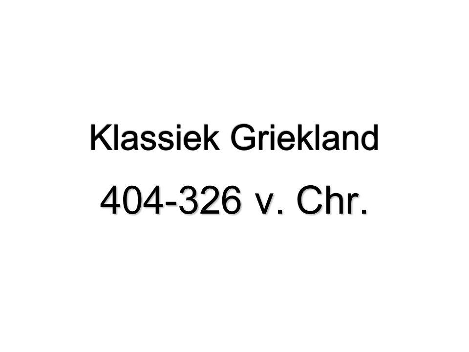 Klassiek Griekland 404-326 v. Chr.