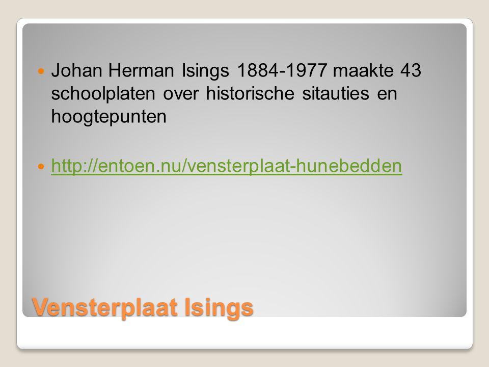 Johan Herman Isings 1884-1977 maakte 43 schoolplaten over historische sitauties en hoogtepunten