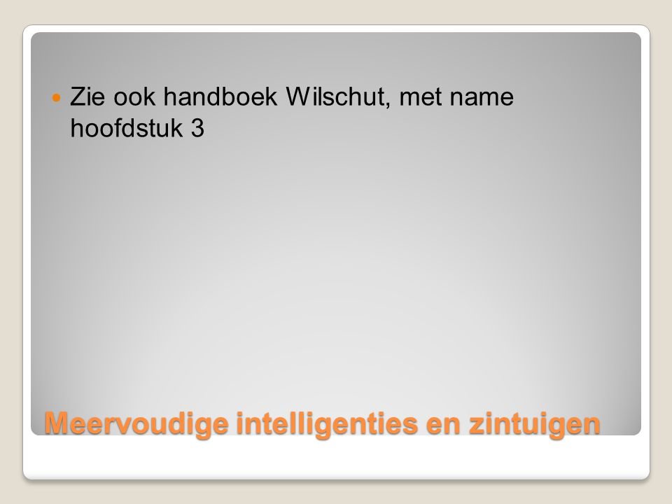 Meervoudige intelligenties en zintuigen