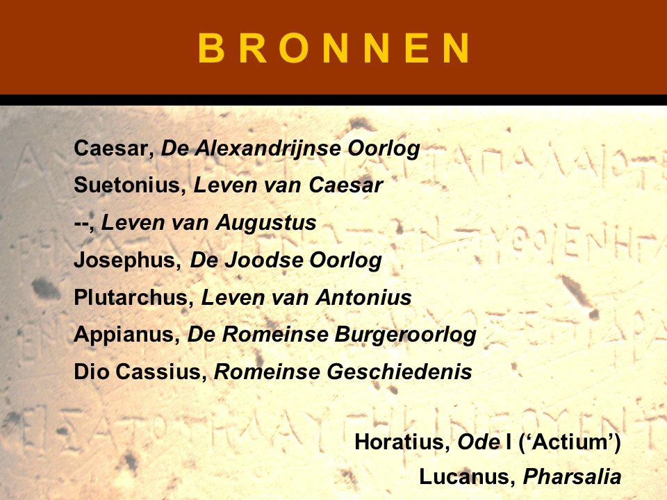 B R O N N E N Caesar, De Alexandrijnse Oorlog