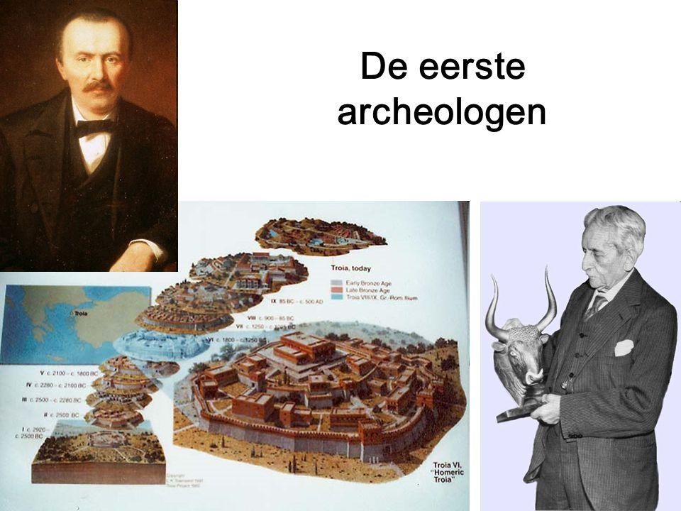 De eerste archeologen