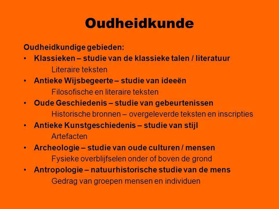 Oudheidkunde Oudheidkundige gebieden: