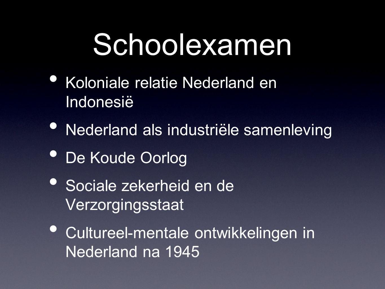 Schoolexamen Koloniale relatie Nederland en Indonesië