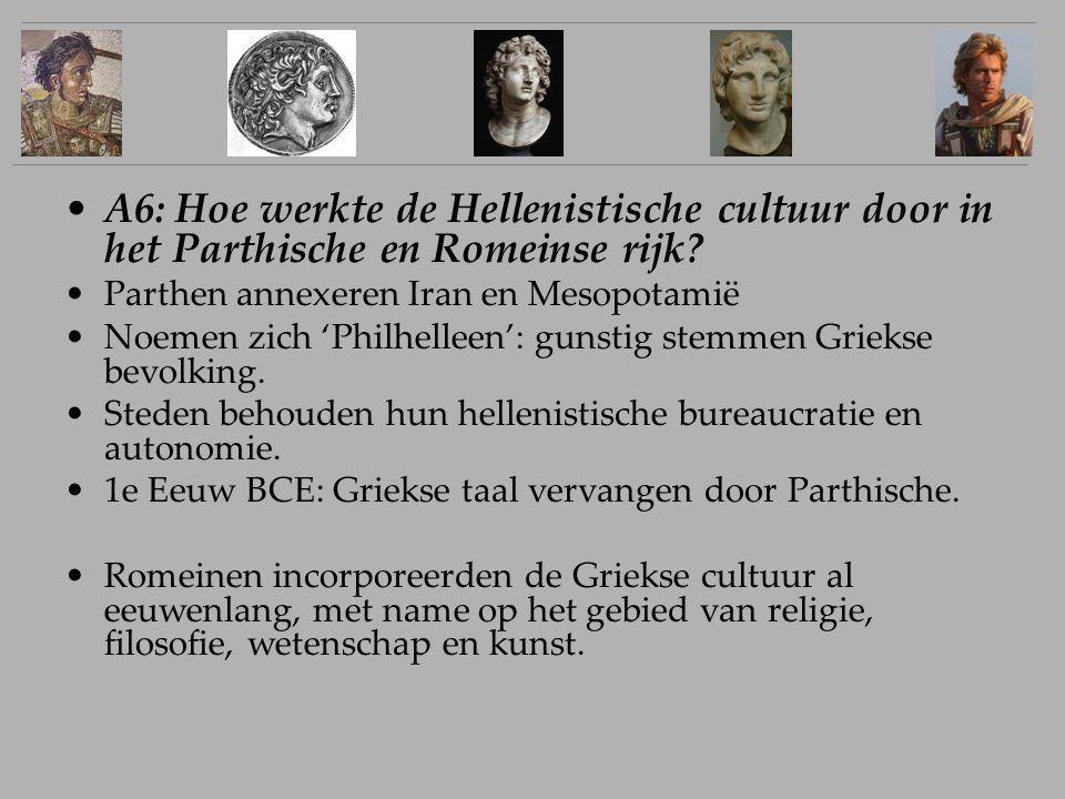 A6: Hoe werkte de Hellenistische cultuur door in het Parthische en Romeinse rijk