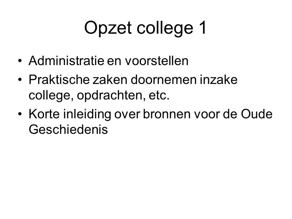 Opzet college 1 Administratie en voorstellen