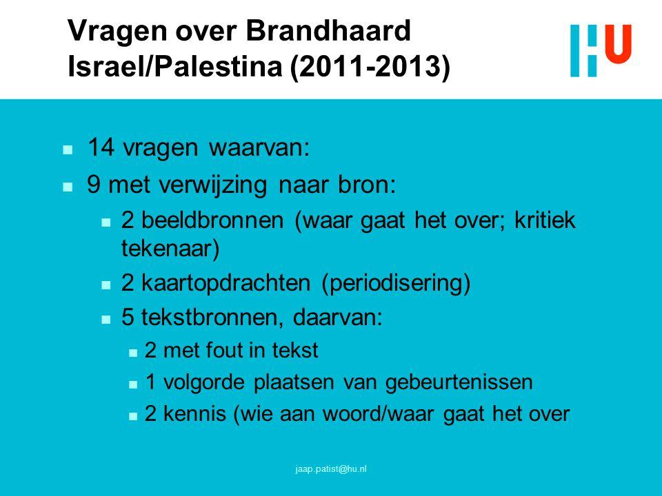 Vragen over Brandhaard Israel/Palestina (2011-2013)