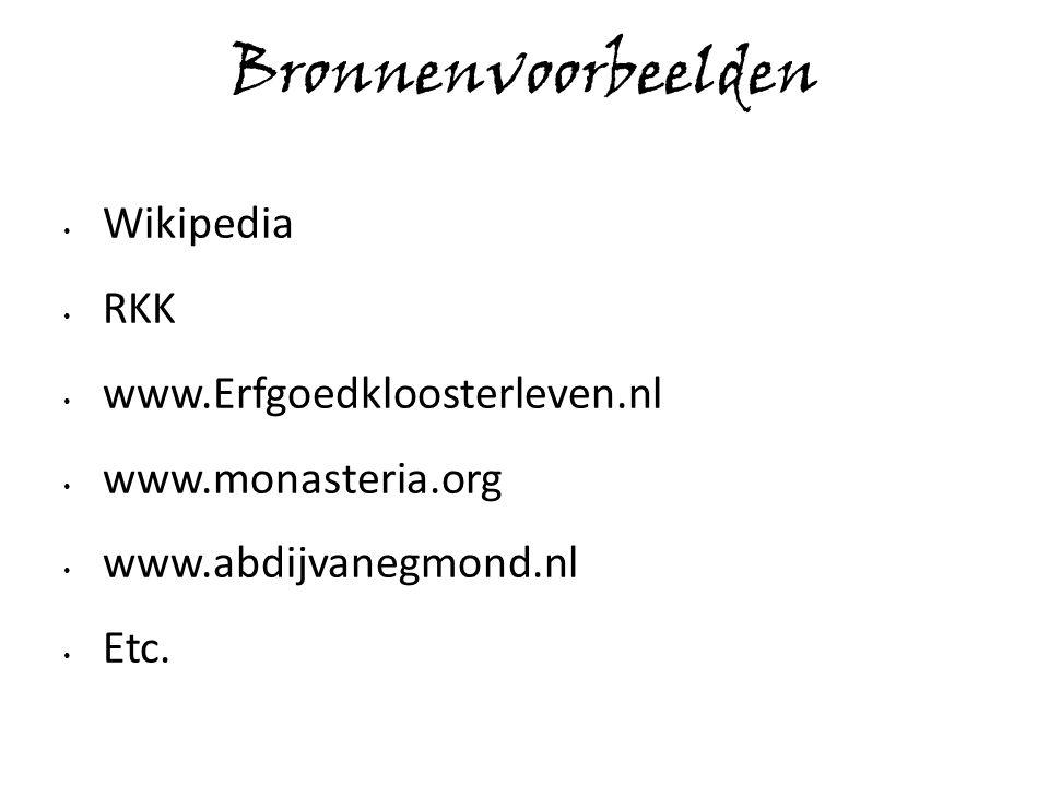 Bronnenvoorbeelden Wikipedia RKK www.Erfgoedkloosterleven.nl