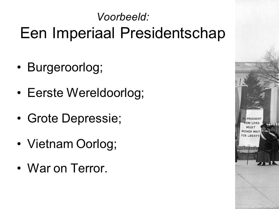 Voorbeeld: Een Imperiaal Presidentschap