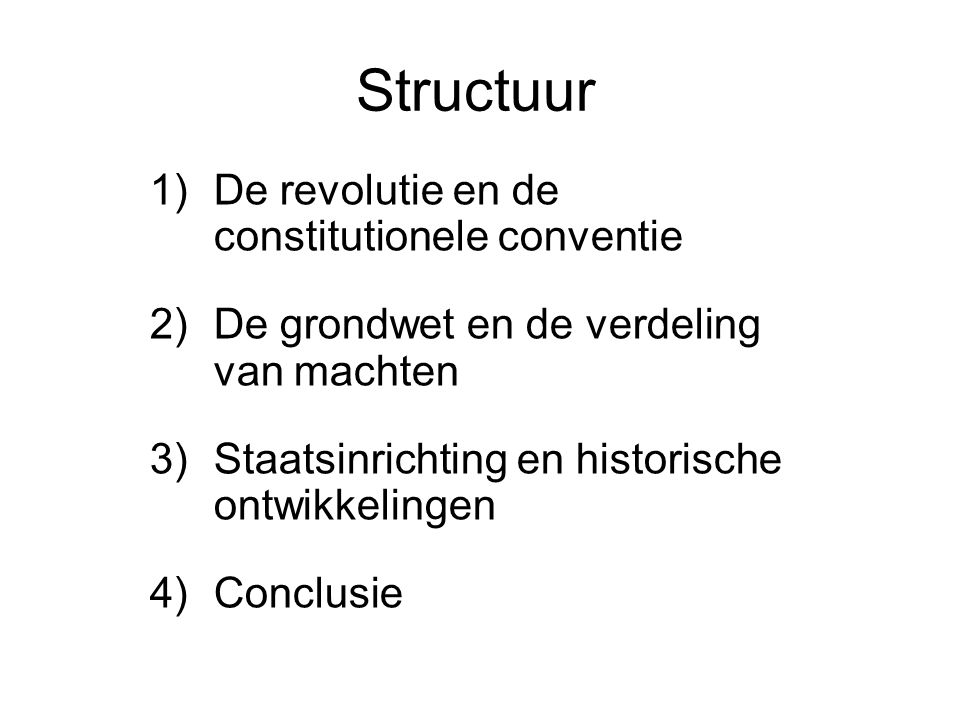 Structuur De revolutie en de constitutionele conventie