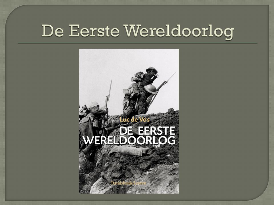 De Eerste Wereldoorlog