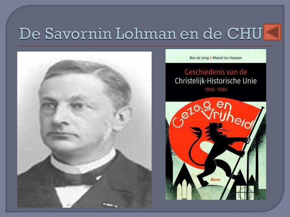 De Savornin Lohman en de CHU