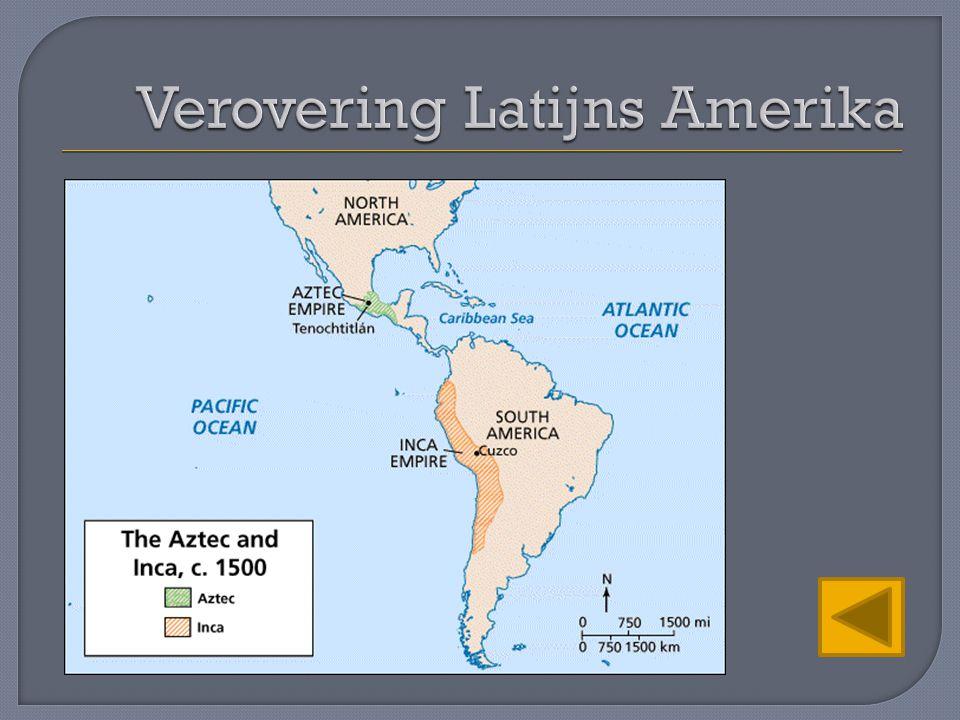 Verovering Latijns Amerika