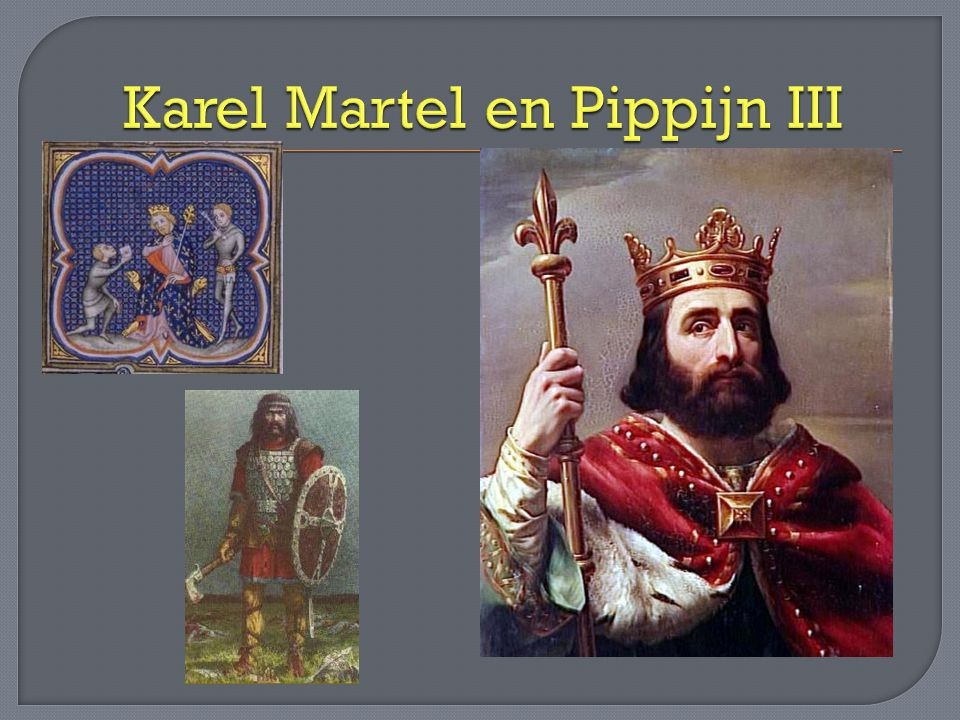 Karel Martel en Pippijn III