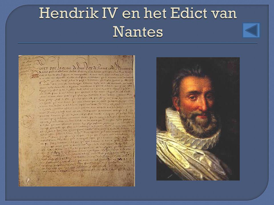Hendrik IV en het Edict van Nantes