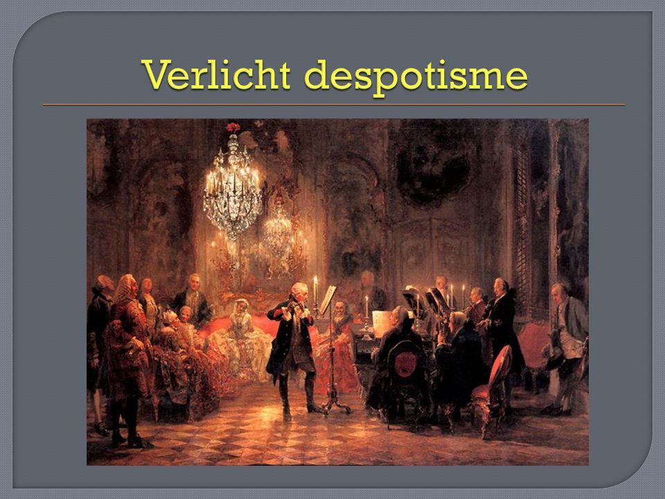 Verlicht despotisme. - ppt video online download