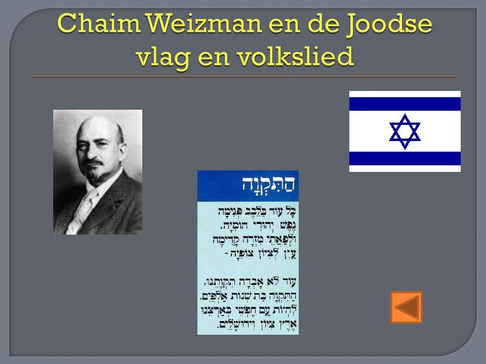 Chaim Weizman en de Joodse vlag en volkslied