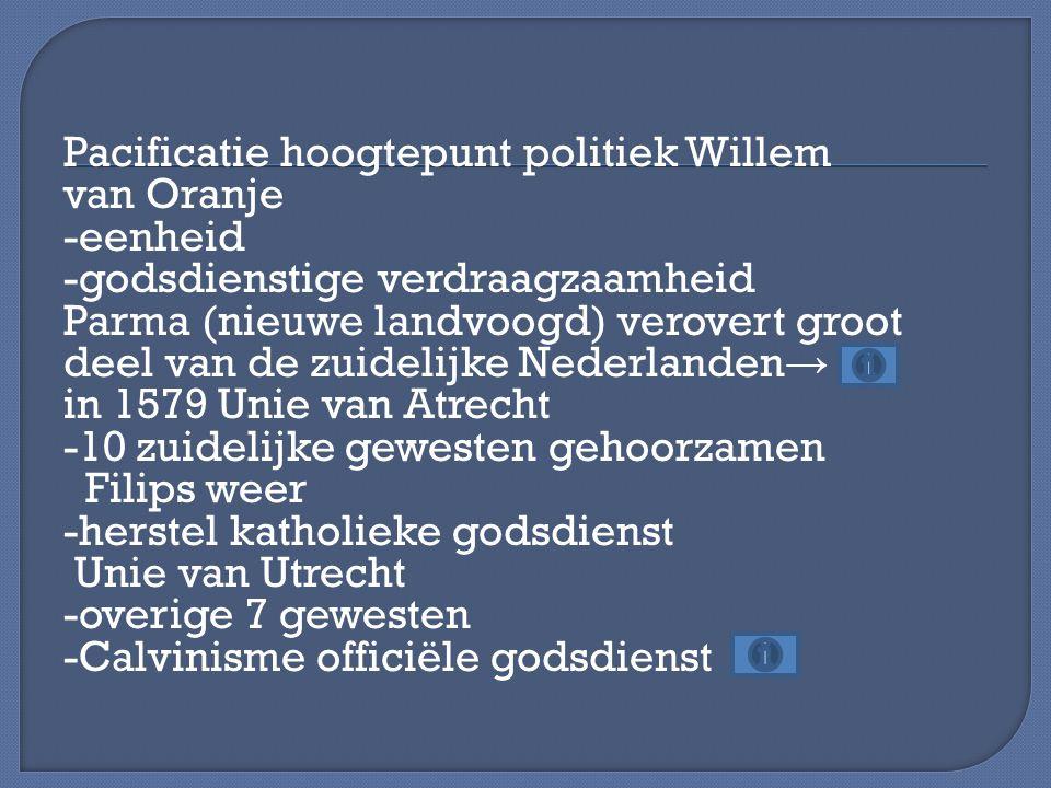Pacificatie hoogtepunt politiek Willem