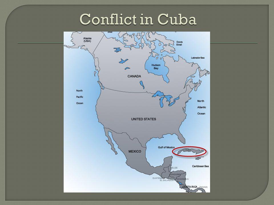 Conflict in Cuba