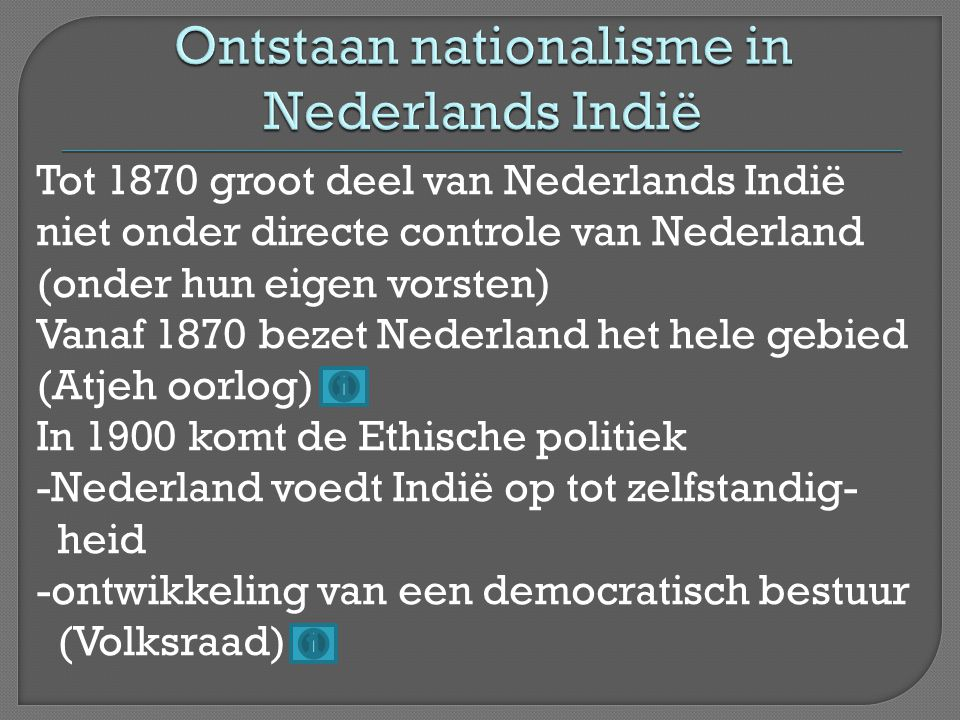 Ontstaan nationalisme in Nederlands Indië