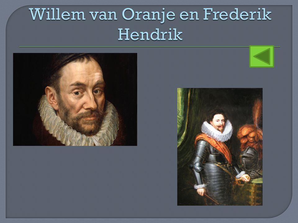Willem van Oranje en Frederik Hendrik