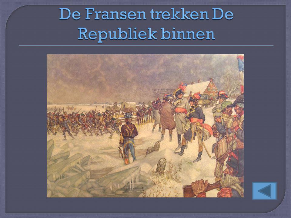 De Fransen trekken De Republiek binnen