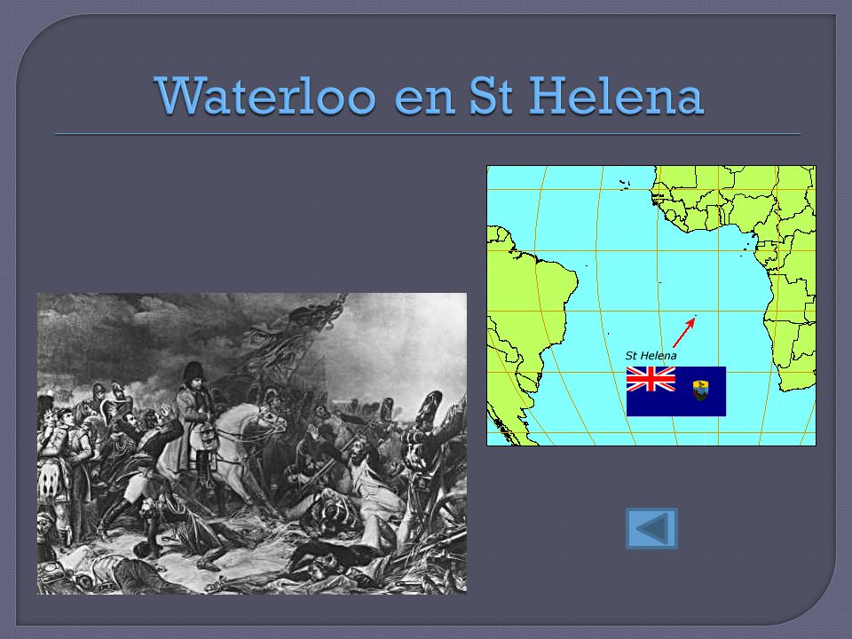 Waterloo en St Helena