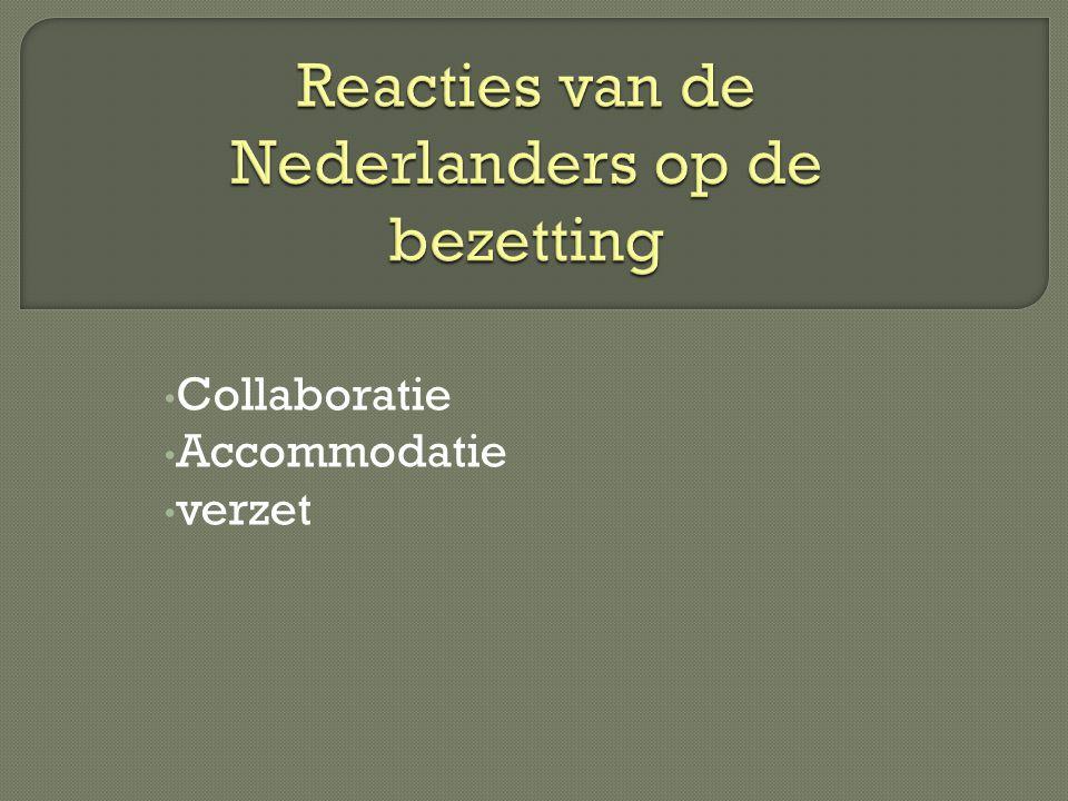 Reacties van de Nederlanders op de bezetting