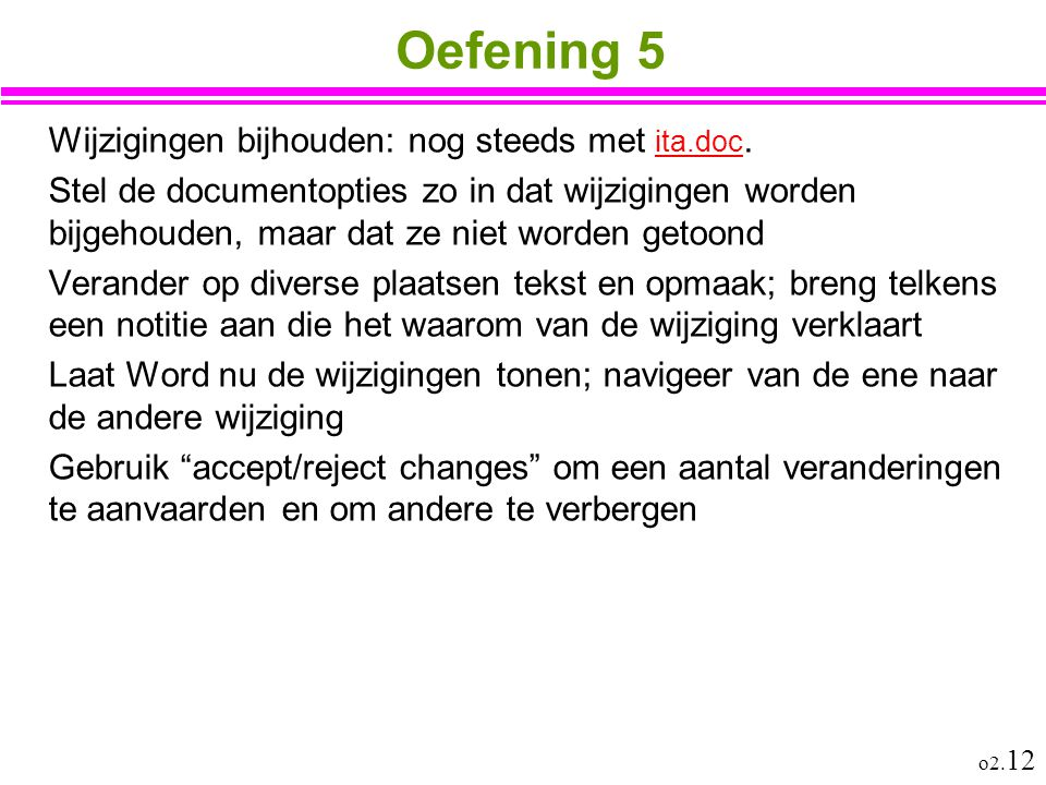 Oefening 5 Wijzigingen bijhouden: nog steeds met ita.doc.