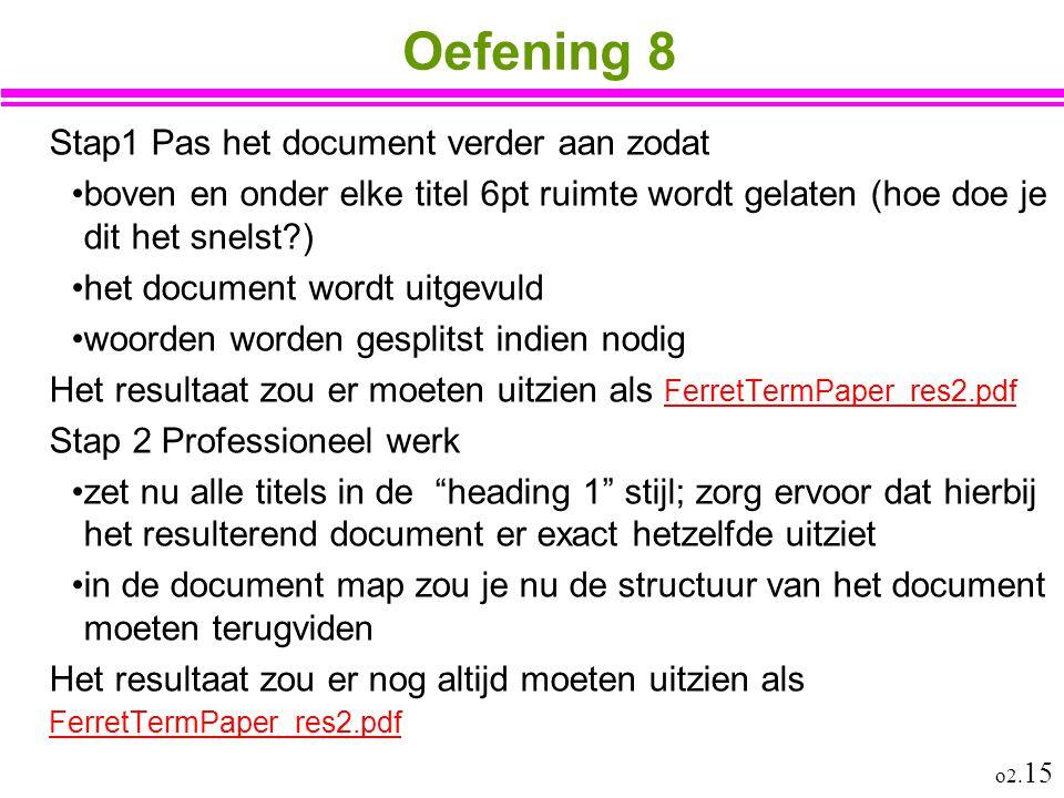 Oefening 8 Stap1 Pas het document verder aan zodat