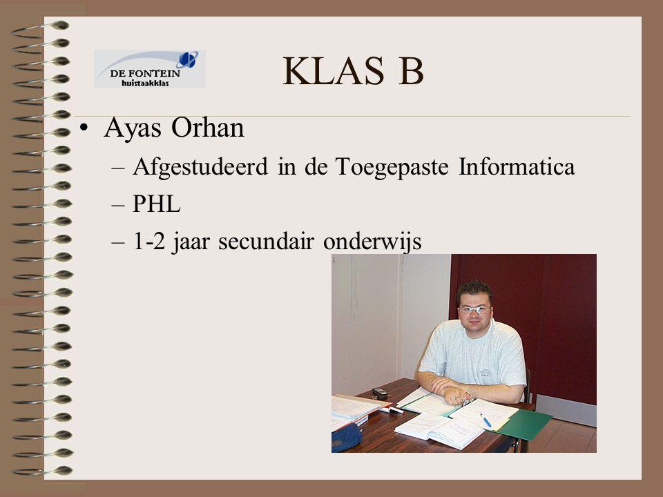 KLAS B Ayas Orhan Afgestudeerd in de Toegepaste Informatica PHL