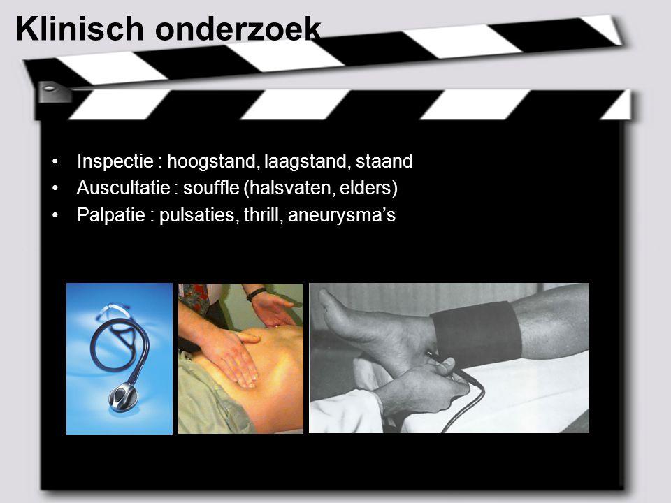 Klinisch onderzoek Inspectie : hoogstand, laagstand, staand