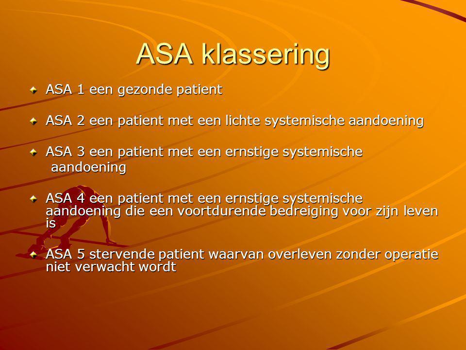 ASA klassering ASA 1 een gezonde patient